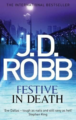 1 of 1 - Festive in Death: 39,J. D. Robb- 9780349403700