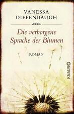 Diffenbaugh, Vanessa - Die verborgene Sprache der Blumen: Roman