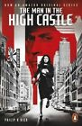 The Man in the High Castle by Philip K. Dick (Paperback, 2015)