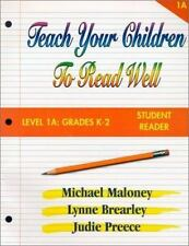 Teach Your Children to Read Well: Level 1A: Grades K-2 Student Reader