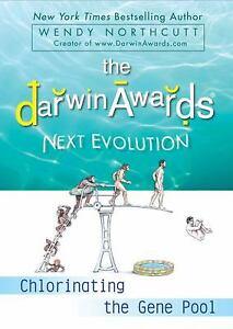 Darwin-Awards-Next-Evolution-Chlorinating-the-Gene-Pool-by-Northcutt-Wendy