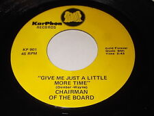 Chairman Of The Board: Give Me Just A Little More Time / Everything's Tuesday 45