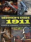 Gun Digest Shooter's Guide to the 1911 by Robert K. Campbell (Paperback, 2015)