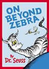 On Beyond Zebra by Dr. Seuss (Paperback, 2001)