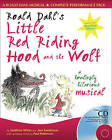 A & C Black Musicals: Roald Dahl's Little Red Riding Hood and the Wolf: A Howling Hilarious Musical by Paul Patterson, Roald Dahl, Ana Sanderson, Matthew White (Mixed media product, 2005)