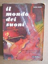 Libro scolastico musicale x scuola Media 1978 Vintage IL MONDO DEI SUONI [GS46]
