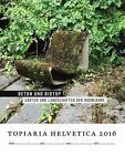 Topiaria helvetica 2016: Beton und Biotop (2015, Taschenbuch)