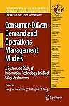 Consumer-Driven Demand and Operations Management Models: A Systematic Study of I