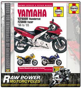 yamaha yzf600r thundercat fzs600 fazer 96 03 haynes manual rh ebay co uk Blacked Out Yamaha YZF600R Thundercat Blacked Out Yamaha YZF600R Thundercat