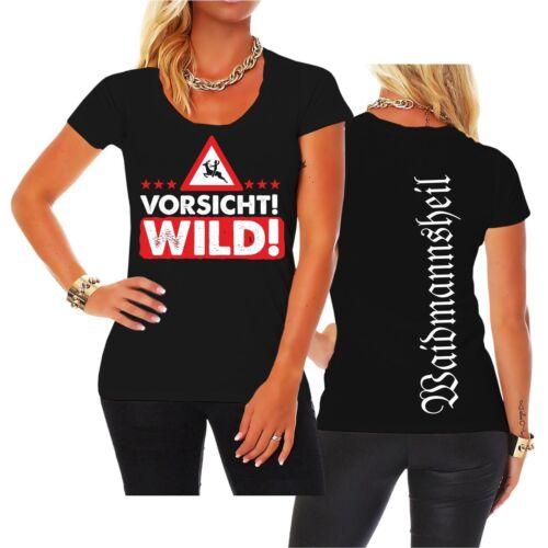 Jäger Sprüche Jagd Waidmannsheil Frauen Mädchen Damen T-Shirt VORSICHT WILD