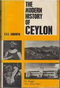 The-Modern-History-of-Ceylon-EFC-Ludowyk