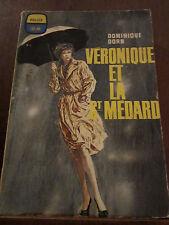 Dominique Dorn: Véronique et la St Médard/ Ditis