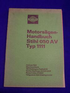 Original-Motorsaegenhandbuch-Stihl-050-AV-Typ-1111-Raritaet