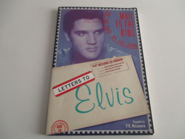 Letters to Elvis Compiled by P. K. McLemore BOOK Softcover