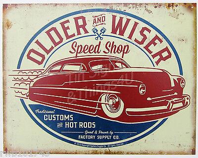 Older Wiser Speed Shop Red Vtg Street Hot Rod TIN SIGN garage auto poster 1962-A