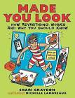Made You Look: How Advertising Works and Why You Should Know by Shari Graydon (Paperback, 2013)