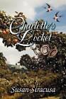 Charlotte's Locket by Susan Siracusa (Paperback / softback, 2012)