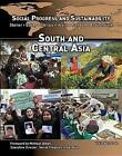 Social Progress and Sustainability: South and Central Asia by Ken Mondschein (Hardback, 2017)