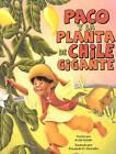 Paco y la Planta de Chile Giga by Keith Polette (Paperback, 2008)
