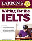 Writing for the IELTS by Lin Lougheed (Paperback, 2016)