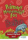 Primary Mathematics for Belize Standard 2 Pupil's Book Term 1 by Lisa Greenstein (Paperback, 2008)