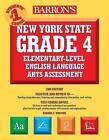 Barron's New York State Grade 4 Elementary-Level English Language Arts Test by Donna C Oliverio, Debora S Whiting (Paperback / softback, 2007)