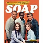 Soap! the Inside Story of the Sitcom That Broke All the Rules by A S Berman (Paperback / softback, 2013)
