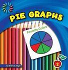 Pie Graphs by Sherra G Edgar (Hardback, 2013)