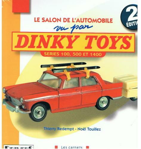 Gsbü gspkw  le salon DINKY TOYS série 100, 500 et 1400  NEUF NEW, Last Examples
