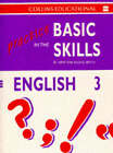 Practice in the Basic Skills: Bk.3: English by Derek Newton, David Smith (Hardback, 1993)