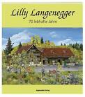 Lilly Langenegger von Ruth Manser (2014, Taschenbuch)