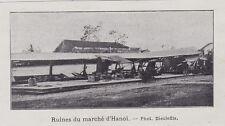 1903  --  RUINES DU MARCHE DE HANOI  APRES CYCLONE  INDOCHINE   3I063