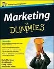 Marketing For Dummies von Alexander Watson Hiam, Craig Smith, Ruth Mortimer und Gregory Brooks (2012, Taschenbuch)