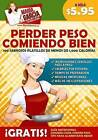 Perder Peso Comiendo Bien: Lose Weight Eating Well by Maria Garcia (Paperback / softback, 2015)