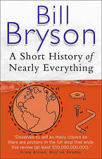 A Short History of Nearly Everything, Bill Bryson | Paperback Book | Very Good |