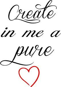 create in me a pure heart wall lettering mural vinyl decal bible