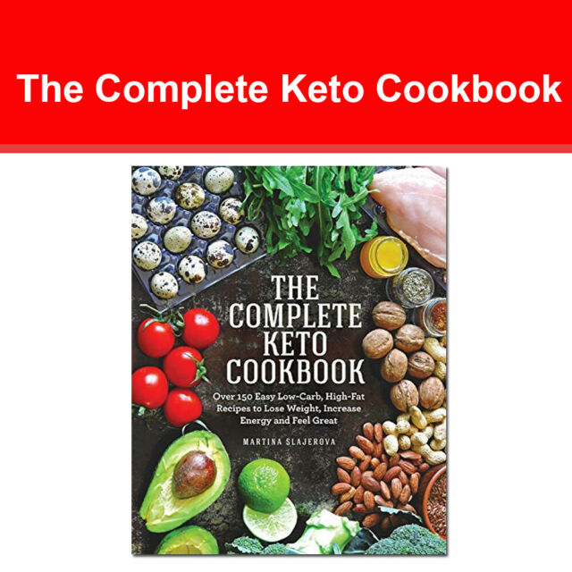 The Complete Keto Cookbook: Over 150 Easy Low-Carb, High-Fat Recipes NEW book PB