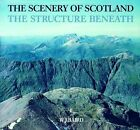 The Scenery of Scotland: Structure Beneath by W.J. Baird (Paperback, 1998)