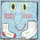 Monster Mystery Where Are My Socks? by Chasta Davis 9781451208580