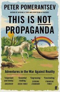 This-Is-Not-Propaganda-by-Peter-Pomerantsev