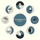 This Wild Life - Low Tides 0 Vinyl LP Mp3