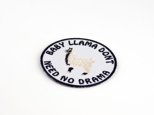 Baby Llama Don/'t Need No Drama Embroidered Iron On Patch Iron on Applique