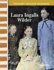 Laura Ingalls Wilder by Christi E Parker (Paperback / softback, 2005)