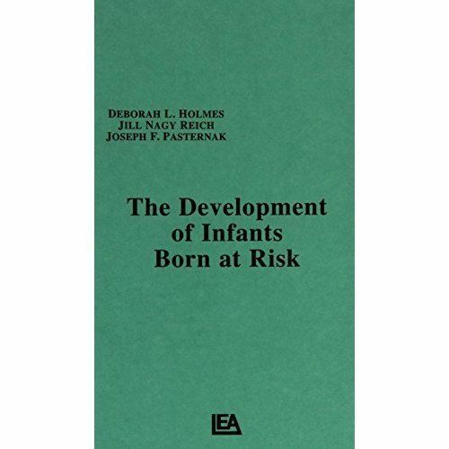 The Development of Infants Born at Risk, Holmes, D. L. & Reich, J. N. & Pasterna