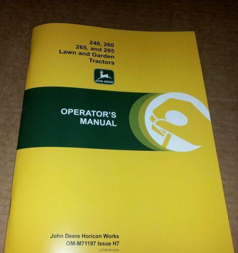 NEW JOHN DEERE 240 260 265 285 OPERATORS MANUAL LAWN MOWER GARDEN TRACTOR