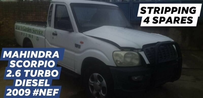 MAHINDRA SCORPIO  2.6 TURBO DIESEL 2009 #NEF STRIPPING FOR SPARES