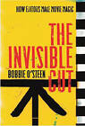 The Invisible Cut: How Editors Make Movie Magic by Bobbie O'Steen (Paperback, 2009)