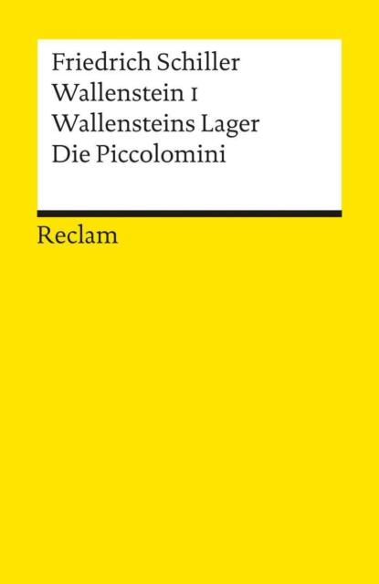 Friedrich Schiller - Wallensteins Lager /Die Piccolomini /4