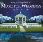 Most Relaxing Classical Music for Weddings in the Universe (CD, Jan-2009, 2 Discs, Denon Records)