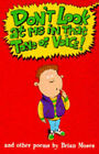 Don't Look at Me in That Tone of Voice! by Brian Moses (Paperback, 1998)